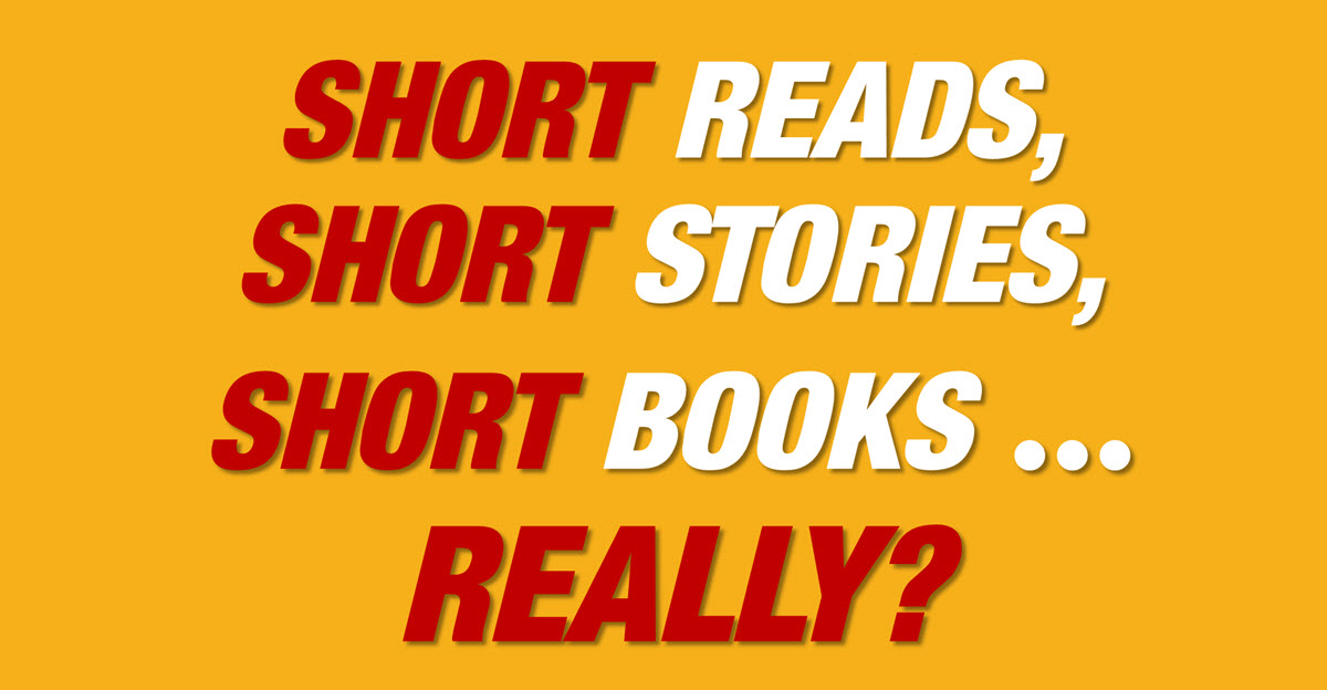 The Truth About Kindle Short Reads  Short Stories  Short