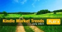 Kindle Market Trends July 2021